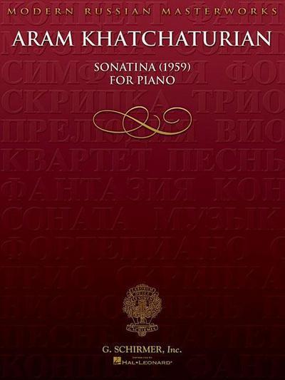 Aram Khatchaturian: Sonatina 1959