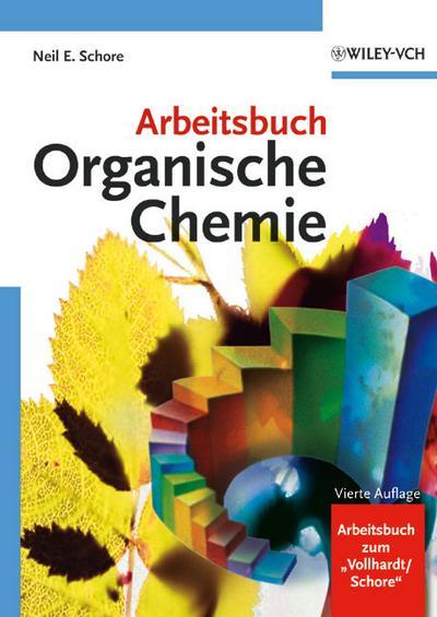 Arbeitsbuch Organische Chemie: Vierte Auflage
