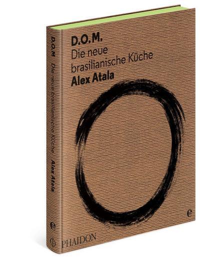 D.O.M.: Die neue brasilianische Küche