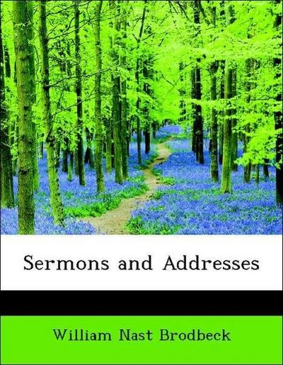 Sermons and Addresses