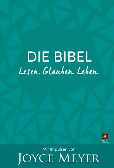 Die Bibel. Lesen. Glauben. Leben.