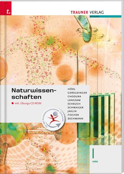 Naturwissenschaften I HAK inkl. Übungs-CD-ROM