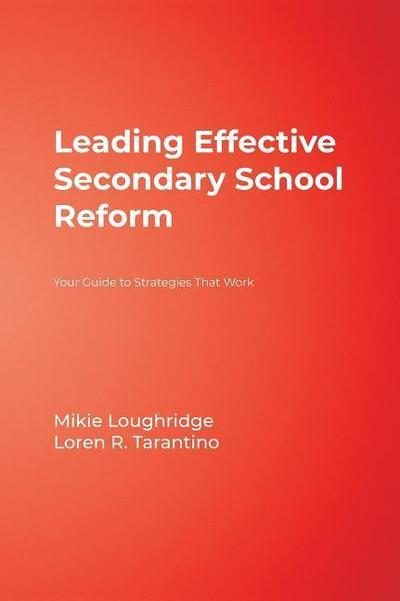 Leading Effective Secondary School Reform: Your Guide to Strategies That Work