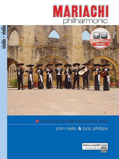 Mariachi Philharmonic (Mariachi in the Traditional String Orchestra): Violin