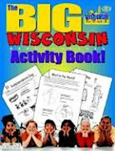 The Big Wisconsin Activity Book!
