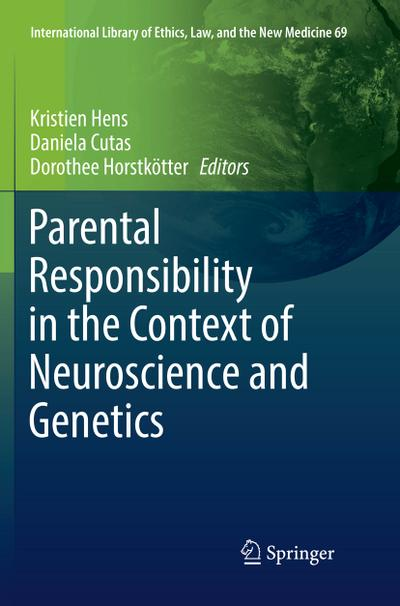 Parental Responsibility in the Context of Neuroscience and Genetics