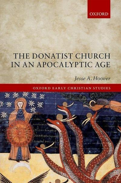 The Donatist Church in an Apocalyptic Age