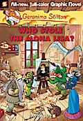 Geronimo Stilton Graphic Novels #6: Who Stole the Mona Lisa?