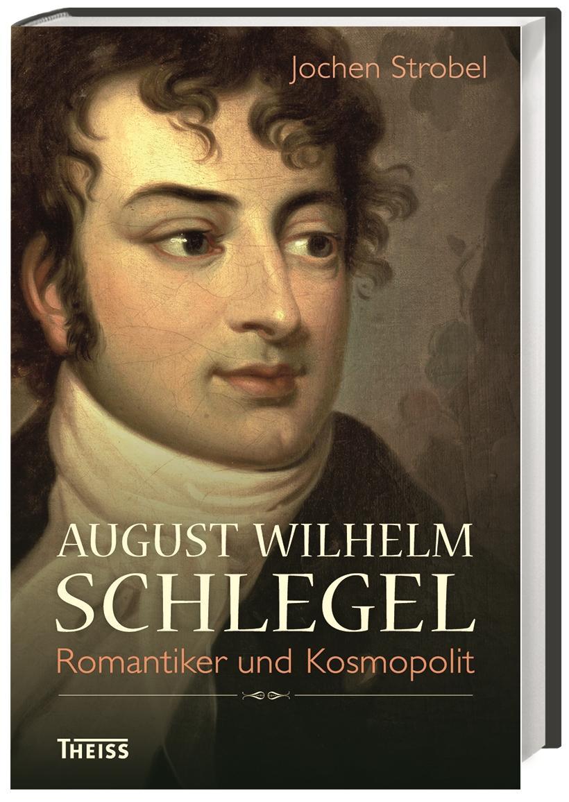 August Wilhelm Schlegel Jochen Strobel