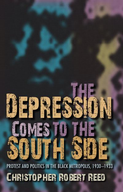 The Depression Comes to the South Side