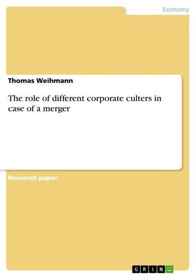 The role of different corporate culters in case of a merger