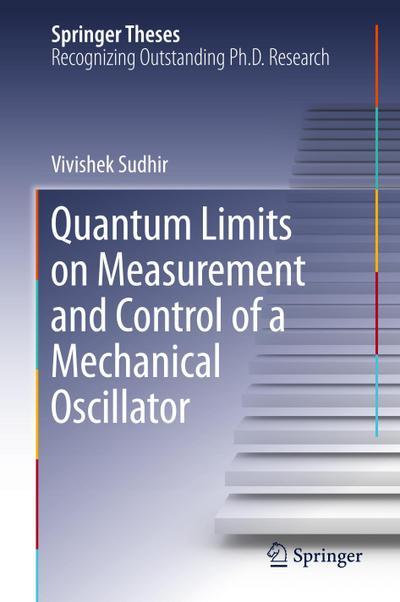 Quantum Limits on Measurement and Control of a Mechanical Oscillator