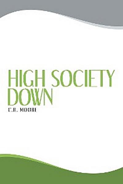 High Society Down