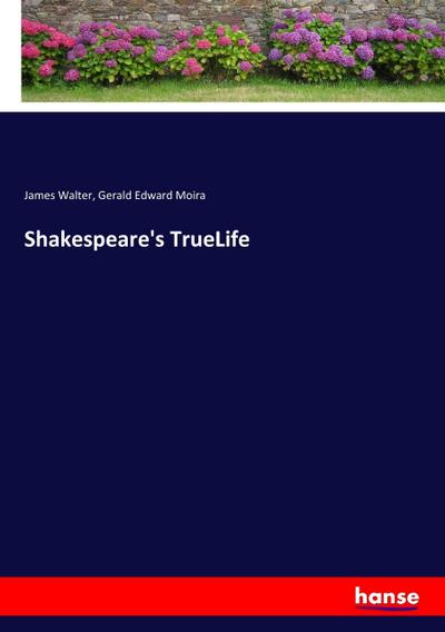 Shakespeare's TrueLife