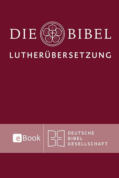 Lutherbibel revidiert 2017 - Die eBook-Ausgabe