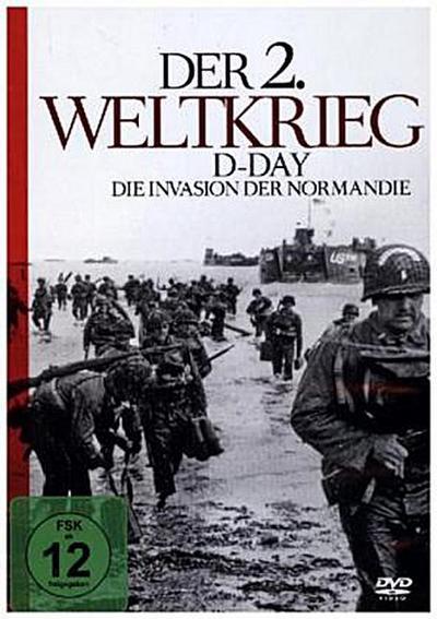 Der 2. Weltkrieg - D-Day - Die Invasion der Normandie, 1 DVD