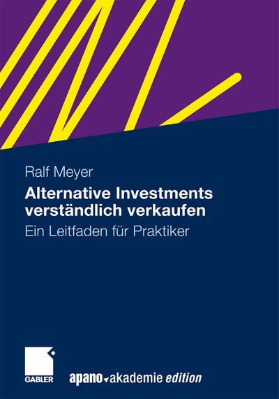 Alternative Investments verständlich verkaufen