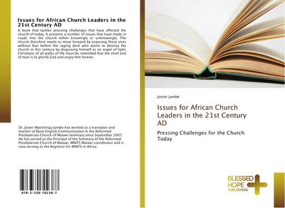 Issues for African Church Leaders in the 21st Century AD