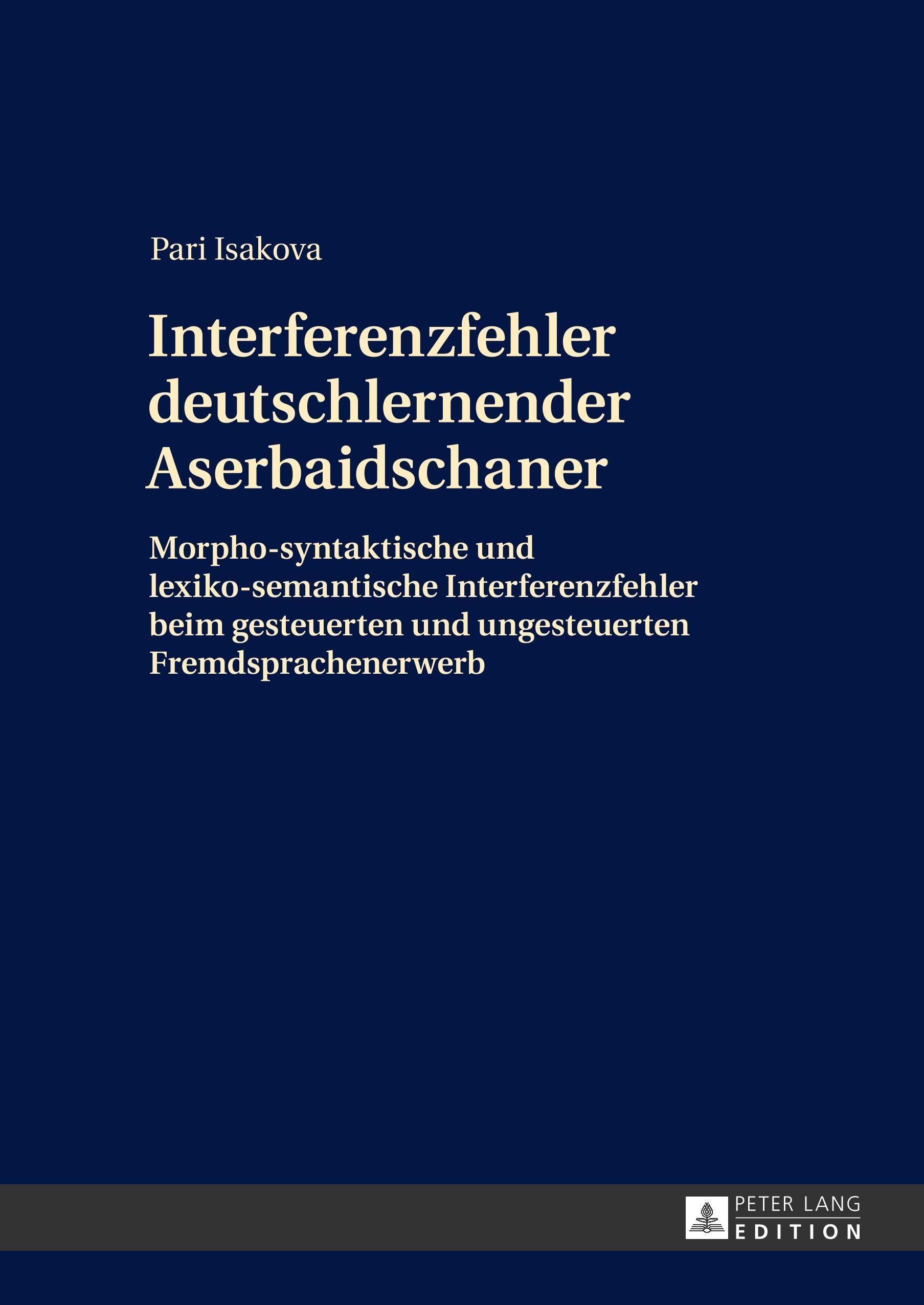 Interferenzfehler deutschlernender Aserbaidschaner Pari Isakova