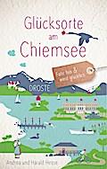 Glücksorte am Chiemsee
