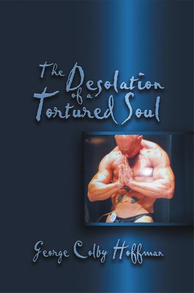Desolation of a Tortured Soul