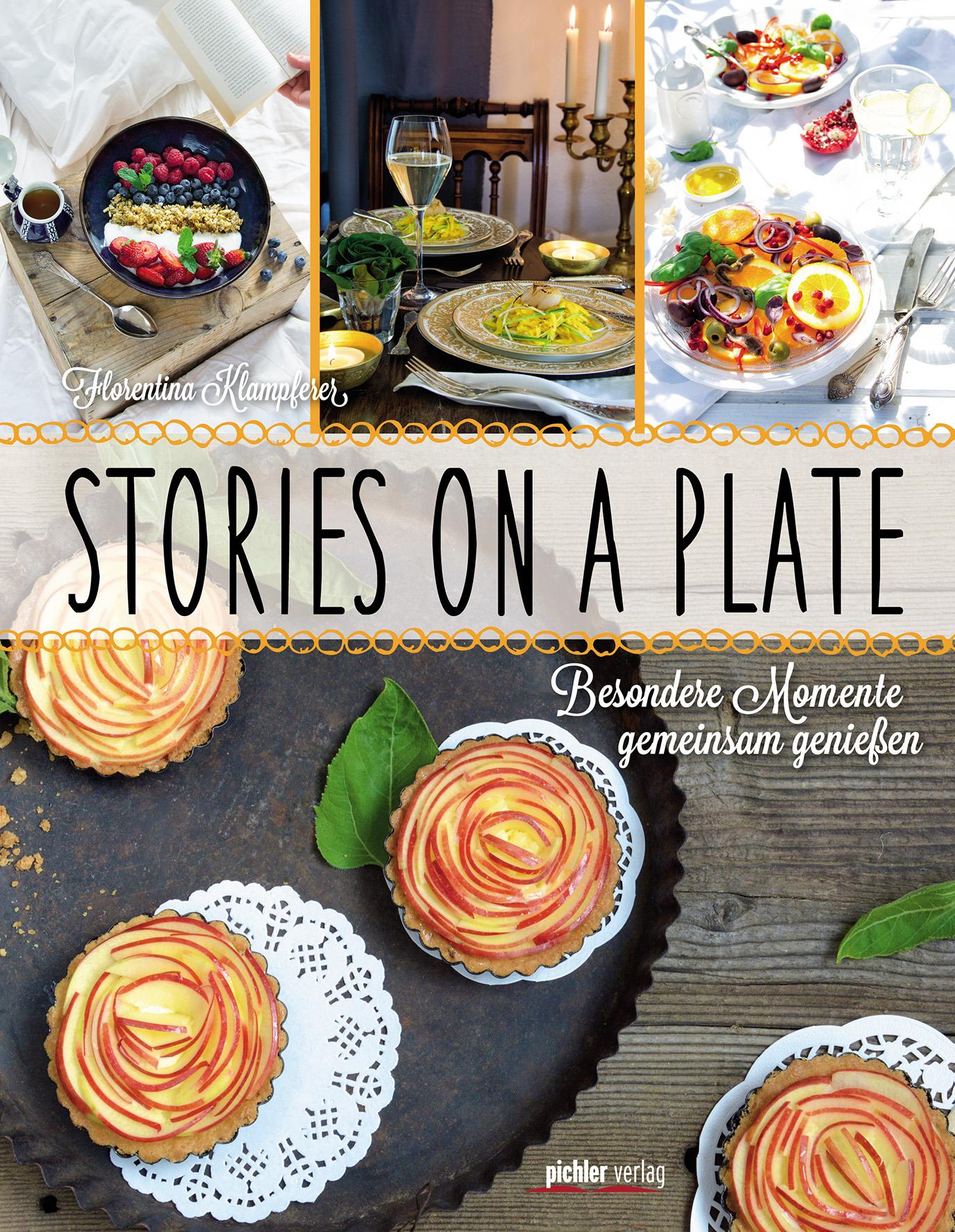 Stories on a plate Florentina Klampferer