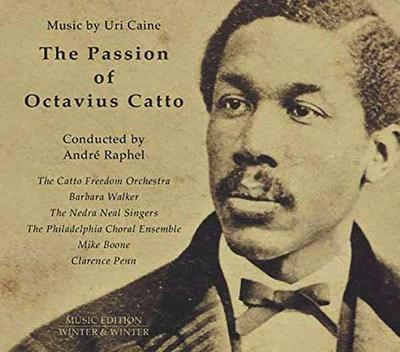 The Passion Of Octavius Catto, 1 Audio-CD