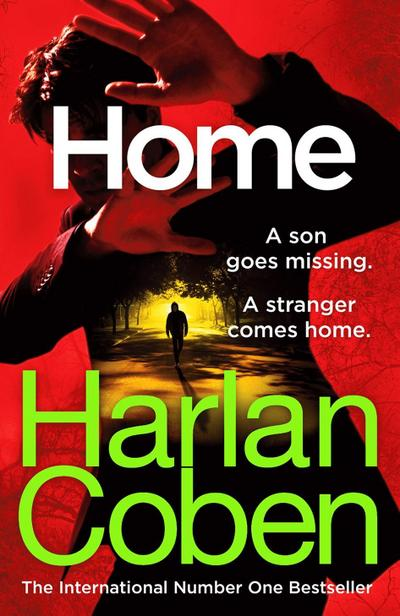 Home: From the international #1 bestselling author (Myron Bolitar, Band 11)