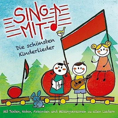 Sing mit! - Die schönsten Kinderlieder