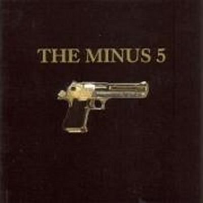 The Minus 5 (The Gun Album)