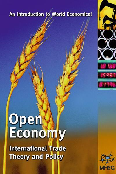 Open Economy, CD-ROM International Trade Theory and Policy. An Introduction to World Economics! For Windows 98/ME/2000/NT/XP  MacIntosh OS X - Mhsg - CD-ROM, Englisch, Harald von Witzke, International Trade Theory and Policy. An Introduction to World Economics! For Windows 98/ME/2000/NT/XP; MacIntosh OS X, International Trade Theory and Policy. An Introduction to World Economics! For Windows 98/ME/2000/NT/XP; MacIntosh OS X