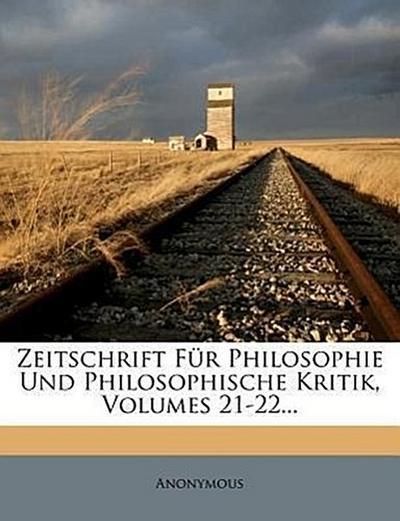 Zeitschrift für Philosophie und philosophische Kritik.