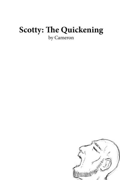 Scotty: The Quickening