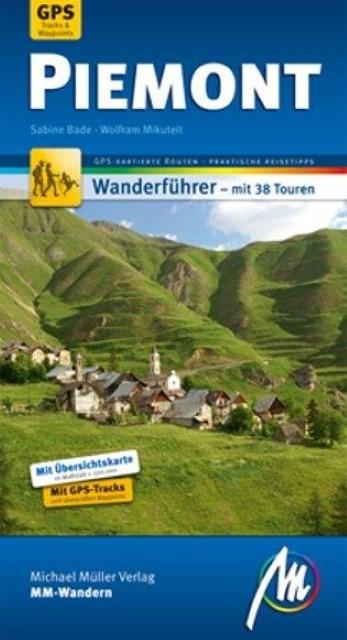 Piemont MM-Wandern  Wanderführer mit GPS-Daten     MM-Wandern  Deutsch  , 9 ...