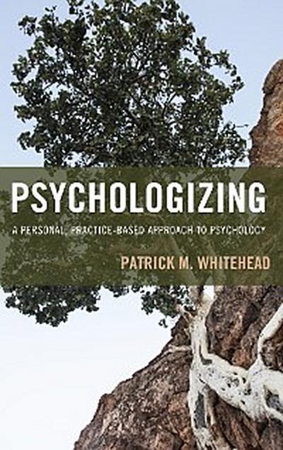 Psychologizing