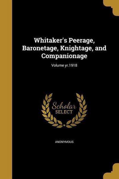 WHITAKERS PEERAGE BARONETAGE K