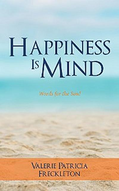 Happiness Is Mind