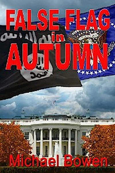 False Flag in Autumn