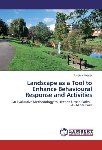 Landscape as a Tool to Enhance Behavioural Response and Activities