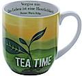 """Tasse Tea Time """"Das Leben ist eine Herrlichke ..."""