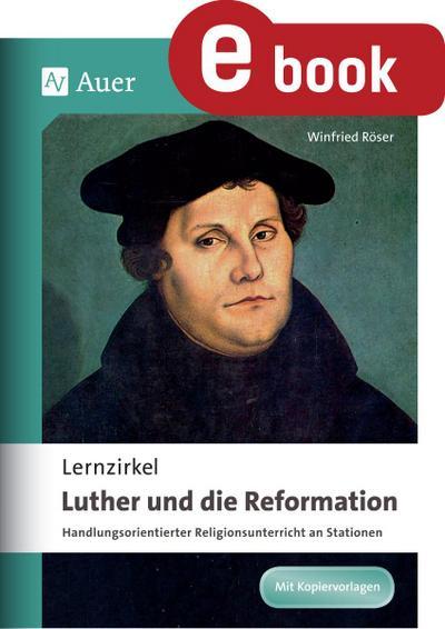 Lernzirkel Luther und die Reformation