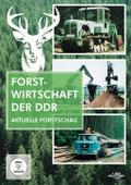 DDR Forstwirtschaft - Die aktuelle Forstschau