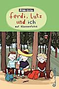 Ferdi, Lutz und ich auf Klassenfahrt; Ill. v. Göhlich, Susanne; Deutsch; 26 Illustr.