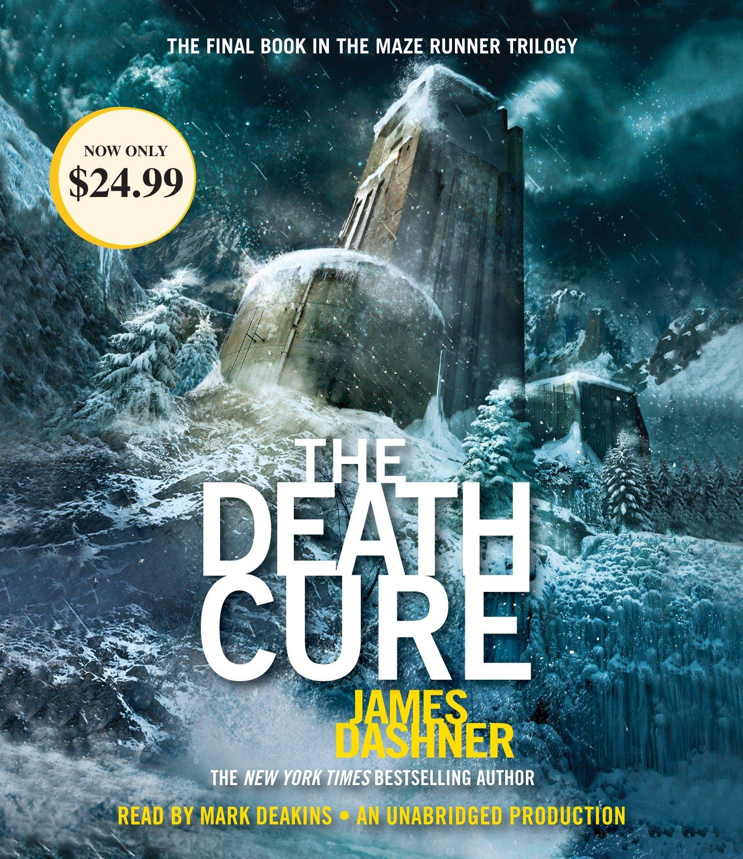 The Maze Runner 3: The Death Cure James Dashner