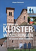 Die schönsten Klosterwanderungen in Baden-Württemberg