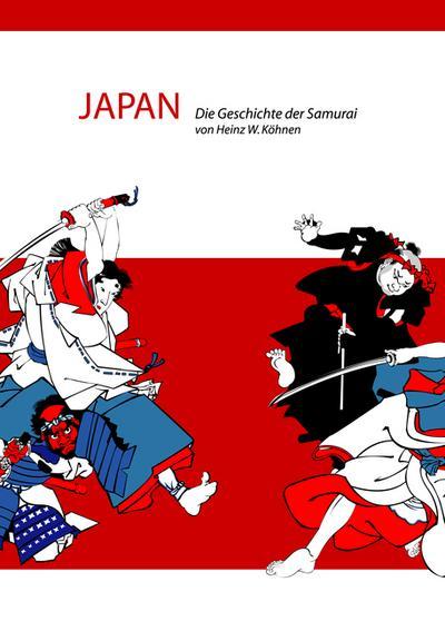Japan: Die Geschichte der Samurai