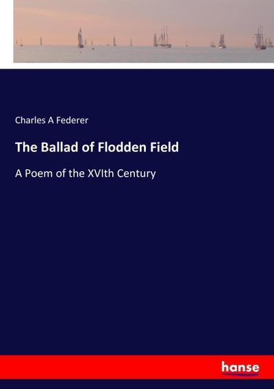 The Ballad of Flodden Field