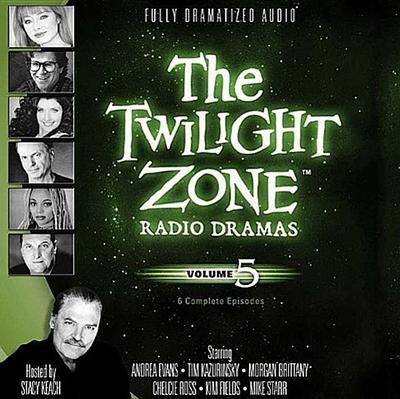The Twilight Zone Radio Dramas, Volume 5