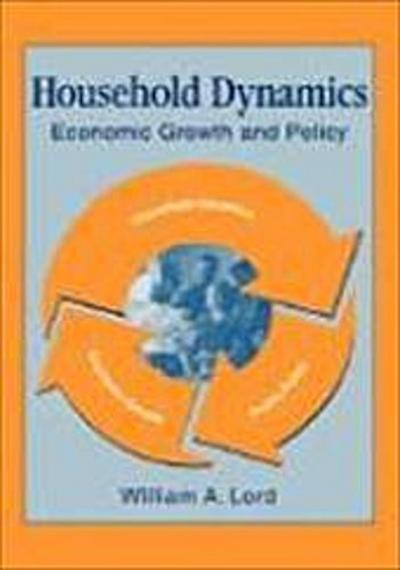 Household Dynamics: Economic Growth and Policy