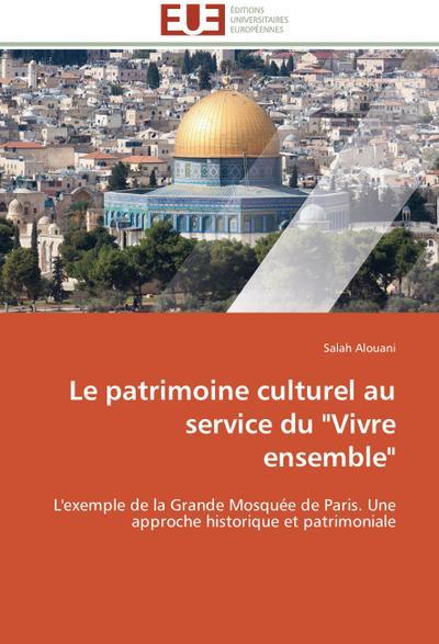 Le patrimoine culturel au service du